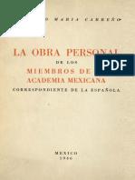 La Obra Personal de Los Miembros de La Academia Mexicana Correspondiente de La Espanola Tomo 8 1946
