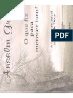 LIVRO O QUE FIZ PARA MERECER ISTO, de Anselm Grun.pdf