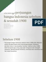 Trategi Perjuangan Bangsa Indonesia Sebelum & Sesudah 1908