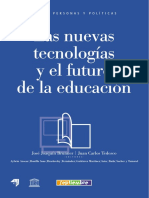 Las nuevas tecnologias y el futuro de la educacion Tedesco