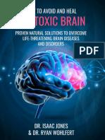 The Toxic Brain