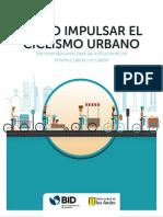 Como Impulsar El Ciclismo Urbano Recomendaciones Para Las Instituciones de America Latina y El Caribe