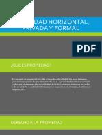Ley de Propiedad Privada, Horizontal y Vertical