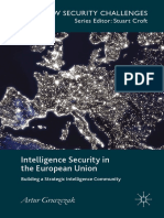 (New Security Challenges) Artur Gruszczak (Auth.)-Intelligence Security in the European Union_ Building a Strategic Intelligence Community-Palgr