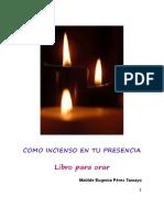 Como incienso en tu presencia - Matilde E Perez Tamayo.pdf