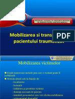 MOBILIZAREA SI TRANSPORTUL PACIENTULUI TRAUMATIZAT.ppt