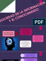 Sociedad Del Conocimiento y La Informacion