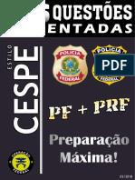 Questões Comentadas PF, PRF 2.pdf