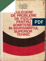 Fizica - Probleme Fizica Pt Adm in Invatamintul Superior Tehnic - Tr. i. Cretu (1974)