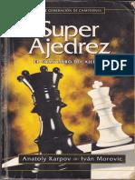 Super Ajedrez - Anatoly Karpov _ Ivan Morovic.pdf