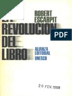 Robert Escarpint La Revolución Del Libro