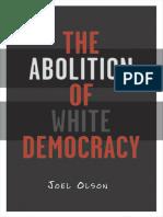 Joel Olson-Abolition of White Democracy-University of Minnesota Press (2006)