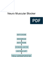 Neuro Muscular Blocker