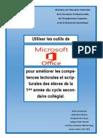 Utiliser Les outils de Microsoft Office pour améliorer les compétences lectorale et scripturale des élèves de La 1ère année du cycle secondaire collégial.