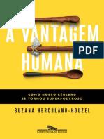 A vantagem humana_ Como nosso cerebro se tornou superpoderoso - Suzana Herculano-Houzel.pdf