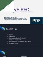 Apresentação-VE PFC- Monique e Henrique
