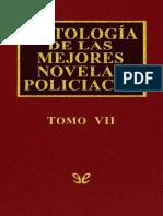 [Antologia de Las Mejores Novelas Policiacas 07] AA. VV. - Antologia de Las Mejores Novelas Policiacas - Vol. VII [46670] (r1.0)