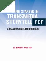 Getting Started with Transmedia Storytelling - Robert Pratten.pdf