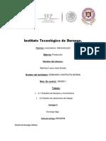 Producción Uniadad  3 administracion de la fuerza de trabajo Estudio de Tiempos y Movimientos