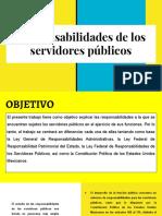 Expo. Responsabilidades de Los Servidores Públicos