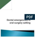 Dental Emergencies in Oral Surgery Setting