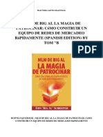 Mlm de Big Al La Magia de Patrocinar Como Construir Un Equipo de Redes de Mercadeo Rapidamente Spanish Edition by Tom b