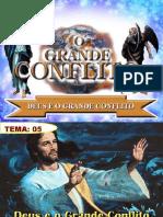 Tema 05_Deus e o Grande Conflito.pptx