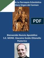 Presentación Templo Nuestra Señora Virgen Del Carmen