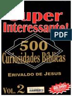500 CURIOSIDADES BÍBLICAS vol.2 – Erivaldo de Jesus.pdf