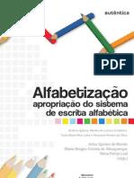 ALFABETIZAÇÃO: apropriação do sistema de escrita alfabética
