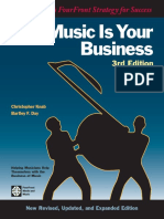 Music is Your Business the Musician s FourFront Strategy for Success 3rd Edition