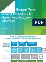 Cisco_Cert_Exam_Discount_Vouchers_for_NetAcad_Step-by-Step_Feb10.pdf