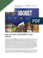 Situs Alternatif Login SBOBET Tanpa Diblokir