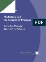Meyer, Birgit. Mediation and the genesis of presence