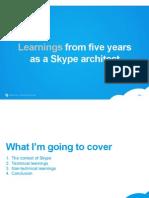 AndresKutt_BuildingSkypeLearningsFromAlmostFiveYearsAsASkypeArchitect