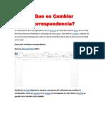 Que es Cambiar Correspondencia.docx
