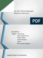 Sejatrah Dan Perkembangan Ejaan Di Indonesia
