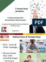 UTM OSHE Kesan Stress Di Tempat Kerja v2 22 Aug 2017