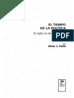 Palti Elias Jose. El Tiempo de La Politica. El Siglo XIX Reconsiderado.