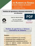 Resíduos de Agrotóxicos e Fármacos Veterinários Em Alimentos