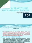 Programa de Activacion Fisica a Personal Docente Power Point