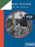 Vida de Poeta - Robert Walser