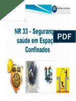 NR 33 - Segurança e Saúde Em Espaços