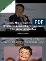 Danilo Díaz Granados - Jack Ma Se Hace Estas 3 Preguntas Para Ser Perseverante y Alcanzar Sus Metas