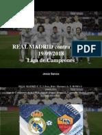 Jesús Sarcos - REAL MADRID Contra ROMA, 19-09-2018, Liga de Campeones