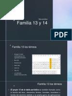 Familia 13 y 14 (tabla periodica)