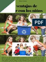 Henry Camino - Las Ventajas de Reciclar Con Los Niños