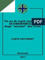 Un an de Lupta Impotriva ECUMENISMULUI Dupa ''Sinodul'' Din Creta