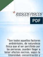 Riesgos Fisicos Powerpoint 160218224749