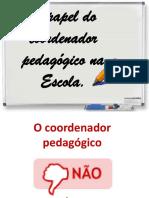 O Papel Do Coordenador Pedagógico Na Escola